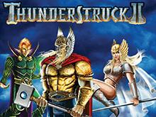 Азартная игра Thunderstruck II – яркая и щедрая на выплаты популярная разработка Microgaming